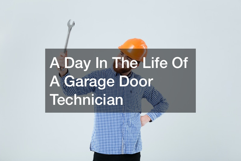 A Day In The Life Of A Garage Door Technician