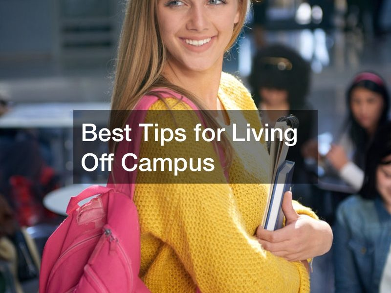 Best Tips for Living Off Campus