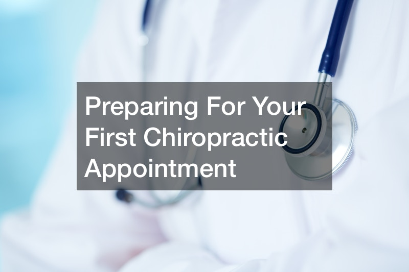 Preparing For Your First Chiropractic Appointment